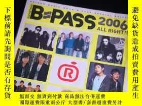 二手書博民逛書店罕見日本明星雜誌《B-PASS》 ,2006年精選號, 差Y13