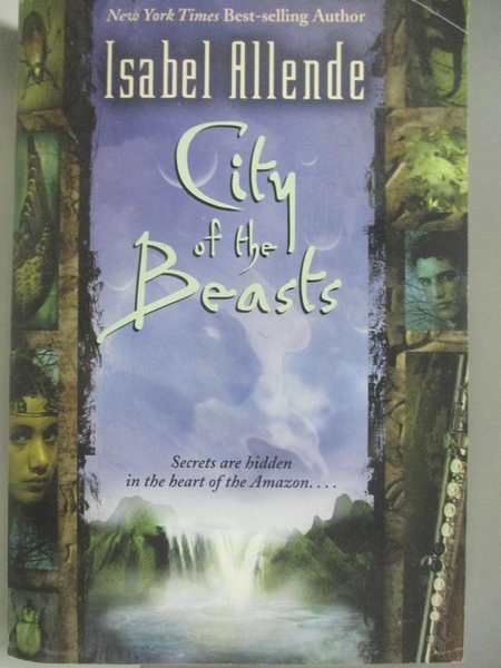 【書寶二手書T1/歷史_AKI】City of the Beasts_Allende, Isabel/ Peden, Margaret Sayers (TRN)