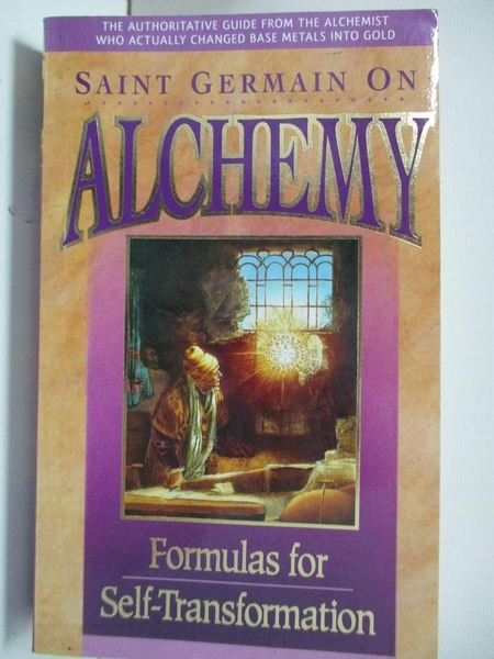 【書寶二手書T1/原文書_B5T】Saint Germain on Alchemy: Formulas for Self-Transformation
