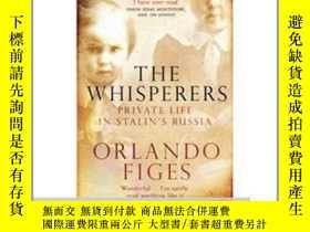 二手書博民逛書店The罕見Whisperers: Private Life in