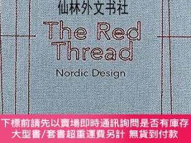 二手書博民逛書店【罕見】 The Red Thread: Nordic DesignY27248 Oak - The Nord