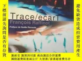 二手書博民逛書店罕見Trace ecartY15389 出版2005