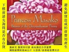 二手書博民逛書店Princess罕見MasakoY364682 Ben Hills Tarcher 出版2007