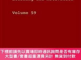 二手書博民逛書店The罕見Psychology of Learning and Motivation, Volume 59Y4
