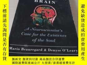 二手書博民逛書店the罕見spiritual brain - a Neuroscientists case for the exi
