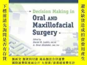 二手書博民逛書店Decision罕見Making in Oral and Maxillofacial Surgery-口腔頜面外科
