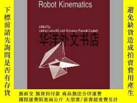 二手書博民逛書店【罕見】Recent Advances in Robot KinematicsY226683 J. Lenar