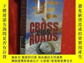 二手書博民逛書店Crossroads:罕見1969 (小16開) 【詳見圖】Y5460 John W Cassell Inkw