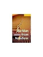 二手書博民逛書店《The man from nowhere》 R2Y ISBN: