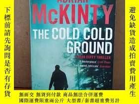 二手書博民逛書店The罕見Cold Cold Ground (Detective Sean Duffy)Y269331 Adr