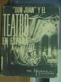 【書寶二手書T3/藝術_PCS】Don Juan Y El Teatro en espana