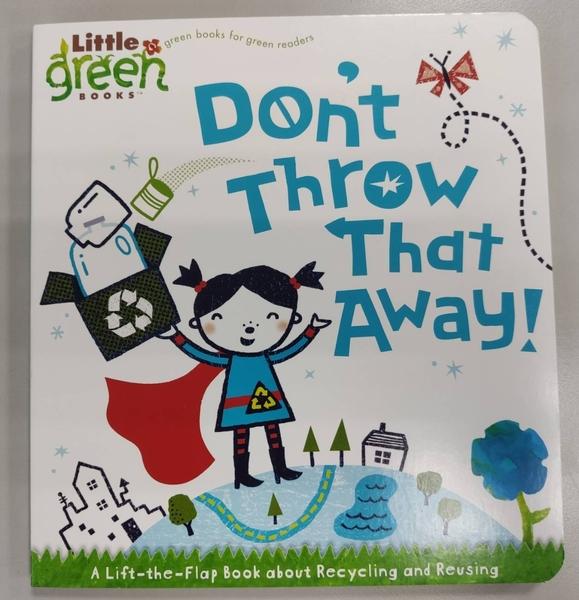 【環保紙質】DON'T THROW THAT AWAY /硬頁翻翻書 《主題: 環保議題》
