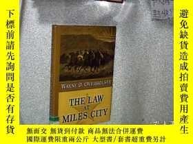 二手書博民逛書店THE罕見LAW AT MILES CITY 邁爾斯城的法律 3