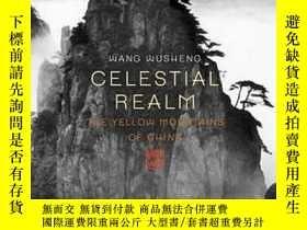 二手書博民逛書店Celestial罕見Realm:The Yellow Mountains of China 英文原版 大12開奇