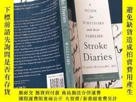 二手書博民逛書店STROKE罕見DIARIESY13464 出版2010