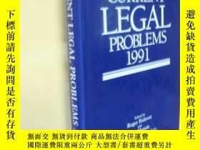 二手書博民逛書店英文原版罕見Current Legal Problems: 1991 v. 441 by Roger W. Rid