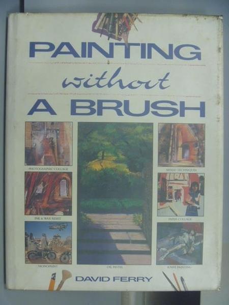 【書寶二手書T6/藝術_PDP】Painting without A Brush