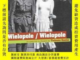 二手書博民逛書店罕見Wielopole wielopoleY256260 Kantor, Tadeusz Consortium