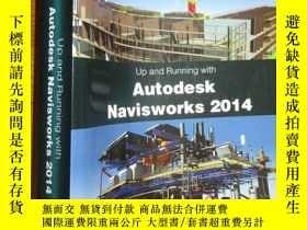二手書博民逛書店Up罕見and Running with Autodesk Navisworks 2014 【詳見圖】Y255
