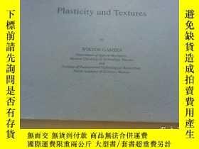 二手書博民逛書店Plasticity罕見and Textures by 45 W