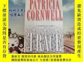 二手書博民逛書店Trace--Patricia罕見Cornwell 英文原版Y3