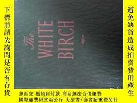 二手書博民逛書店the罕見white birch白樺林 英文原版Y14465 h