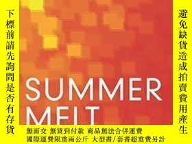二手書博民逛書店【罕見】2014年出版 Summer Melt: Support