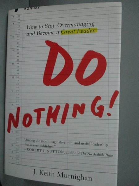 【書寶二手書T9/財經企管_ZIS】Do Nothing!: How to Stop Overmanaging.._Mu