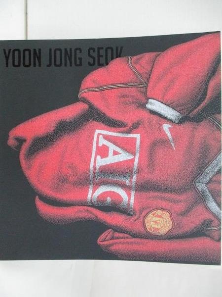 【書寶二手書T9/收藏_DSF】Yoon Jong Seok