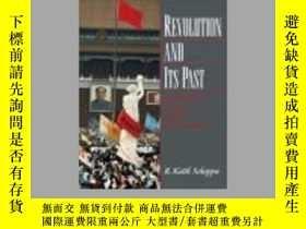二手書博民逛書店Revolution罕見and Its Past:Identit