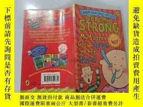 二手書博民逛書店My罕見Sister s Got a Spoon up her Nose:我妹妹鼻子裏有個勺子.Y200392