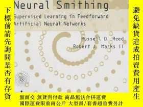 二手書博民逛書店Neural罕見SmithingY256260 Reed, Russell D.  Marks, Robert