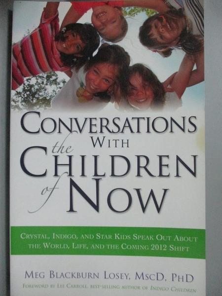 【書寶二手書T5/原文書_GMW】Conversations With the Children of Now: Cry
