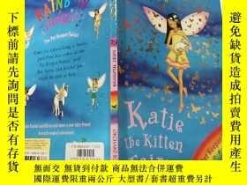 二手書博民逛書店Katie罕見the Kitten Fairy:凱蒂小貓童話 Y200392