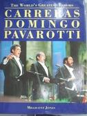 【書寶二手書T4/音樂_XAS】Worlds Greatest Tenors Carreras Domingo_Mill