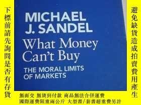 二手書博民逛書店MIchael罕見j.sandel What money can
