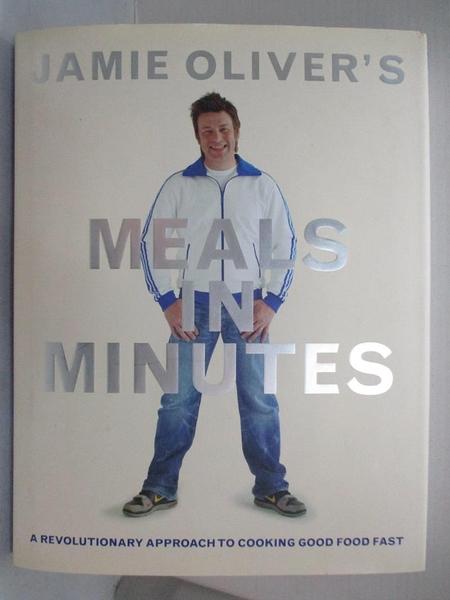 【書寶二手書T9/餐飲_E9O】Jamie Oliver s Meals in Minutes-A Revolutionary…_Oliver, Jamie