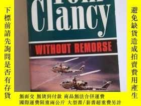 二手書博民逛書店TOM罕見CLANCY:WITHOUT REMORSE【403】