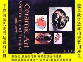 二手書博民逛書店CERAMIC罕見ART COMMENT AND REVIEW 1882-1977【陶瓷藝術評論和回顧1882 -