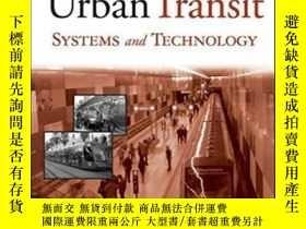 二手書博民逛書店Urban罕見Transit Systems And TechnologyY256260 Vukan R. V
