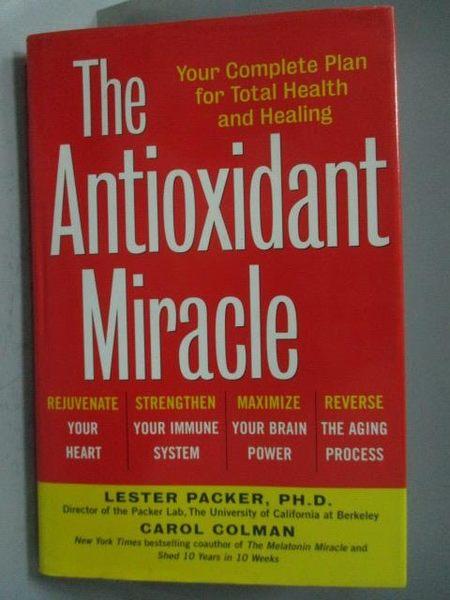 【書寶二手書T9/大學理工醫_YCZ】The Antioxidant Miracle-Your Complete Pla