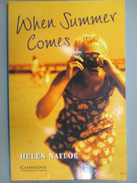 【書寶二手書T1/原文小說_KPL】When Summer Comes_Naylor, Helen