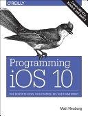 二手書《Programming IOS 10: Dive Deep Into Views, View Controllers, and Frameworks》 R2Y ISBN:1491970162