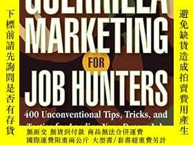 二手書博民逛書店Guerrilla罕見Marketing For Job HuntersY256260 Levinson, J