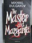 【書寶二手書T8/原文小說_OAB】The Master and Margapita_Mikhail