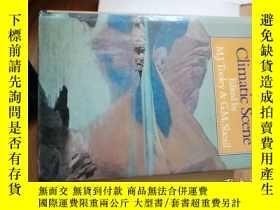 二手書博民逛書店THE罕見CLIMATIC SCENE 像是作者籤贈本Y9837
