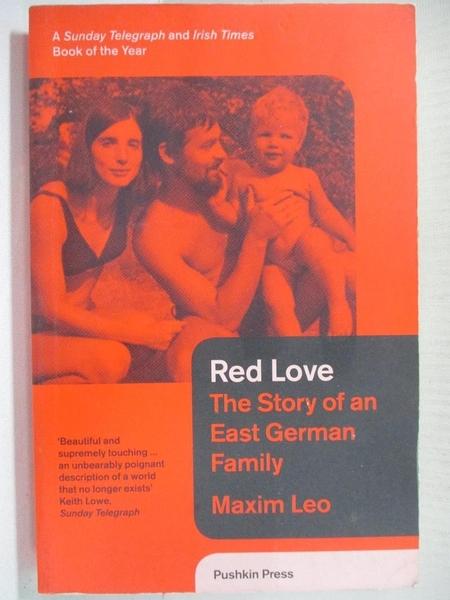 【書寶二手書T1/原文小說_CM9】Red Love-The Story of an East..._Leo, Maxim