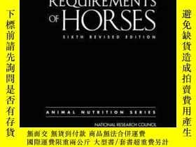 二手書博民逛書店Nutrient罕見Requirements Of Horses: Sixth Revised Edition-馬