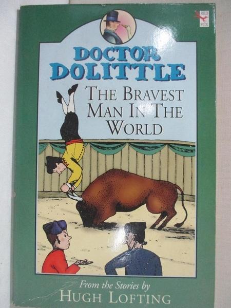 【書寶二手書T3/兒童文學_G6U】The Bravest Man in the World_Alison Sage, Hugh Lofting, Charlie Sheppard