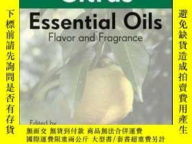 二手書博民逛書店Citrus罕見Essential Oils: Flavor and FragranceY410016 Mas